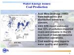 water energy issues coal production
