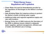 water energy issues regulations and legislation