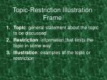 topic restriction illustration frame