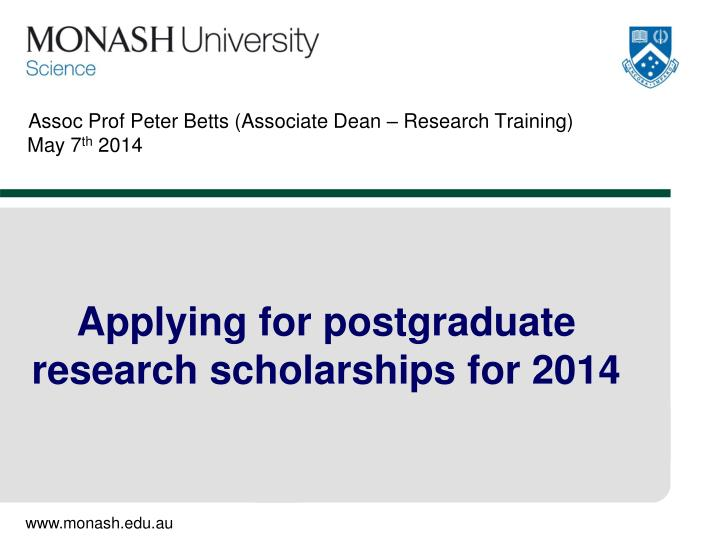 assoc prof peter betts associate dean research training may 7 th 2014 n.