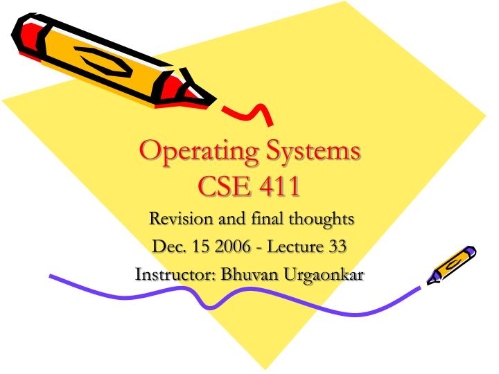 operating systems cse 411 n.