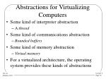 abstractions for virtualizing computers