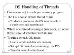os handling of threads