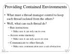 providing contained environments