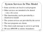 system services in this model