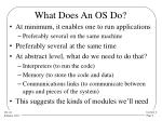 what does an os do