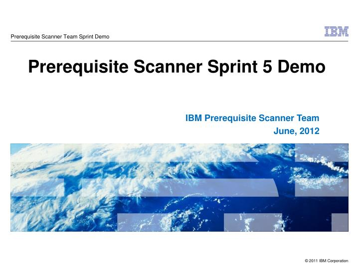 prerequisite scanner team sprint demo n.