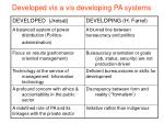 developed vis a vis developing pa systems