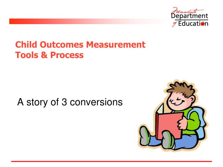child outcomes measurement tools process n.