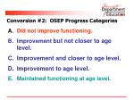 conversion 2 osep progress categories1