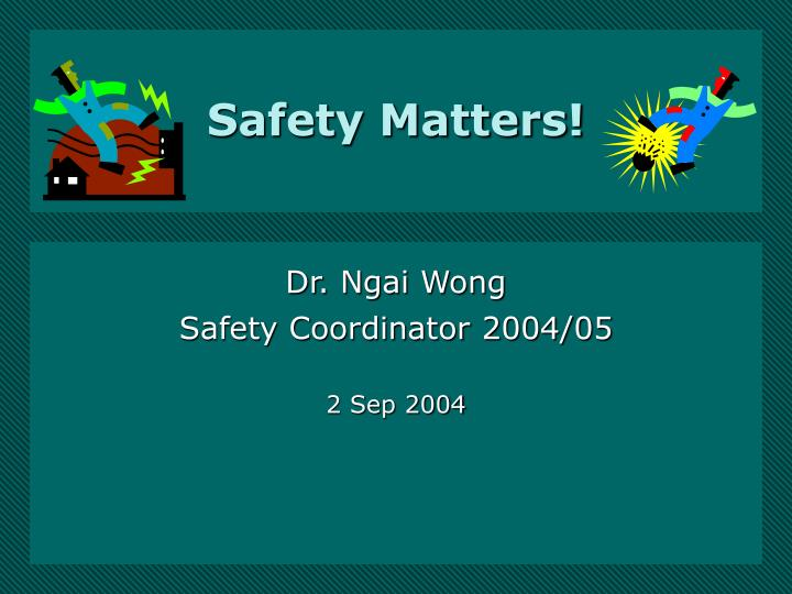 safety matters n.