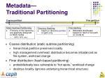 metadata traditional partitioning