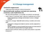 9 2 change management