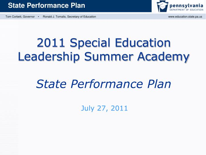 2011 special education leadership summer academy state performance plan n.