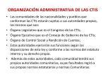 organizaci n administrativa de las ctis