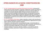 otros avances de la nueva constitucion del 20081