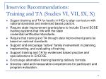 inservice recommendations training and ta studies vi vii ix x