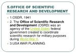 5 office of scientific research and development