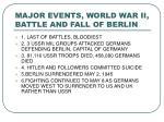 major events world war ii battle and fall of berlin