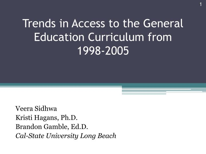 trends in access to the general education curriculum from 199 8 2005 n.