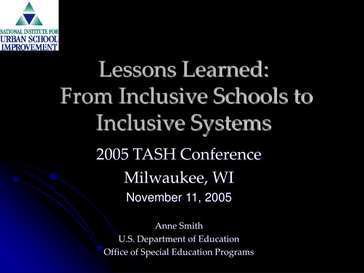 lessons learned from inclusive schools to inclusive systems n.