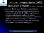 lessons learned from osep inclusion projects barriers and challenges1