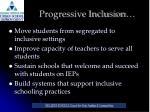 progressive inclusion