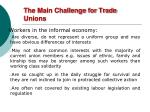 the main challenge for trade unions