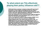 to what extent are tus effectively playing their policy influence role