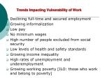 trends impacting vulnerability of work