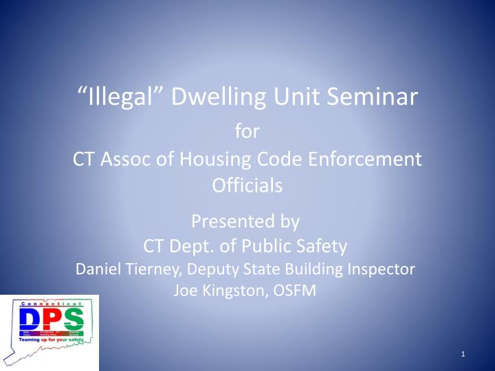 illegal dwelling unit seminar for ct assoc of housing code enforcement officials n.