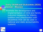 early childhood outcomes eco center mission