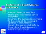 features of a good evidence statement