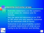 identify outcome areas