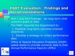 part evaluation findings and recommendations