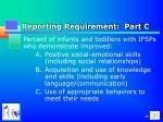 reporting requirement part c