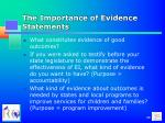 the importance of evidence statements