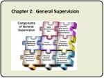 chapter 2 general supervision