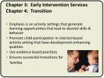 chapter 3 early intervention services chapter 4 transition