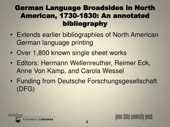 German Language Broadsides in North American, 1730-1830: An annotated bibliography