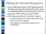 making the network responsive1