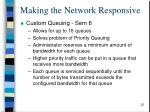 making the network responsive3