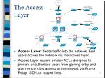 the access layer
