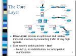 the core layer