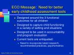 eco message need for better early childhood assessment tools