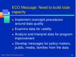 eco message need to build state capacity