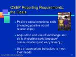 osep reporting requirements the goals