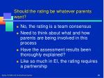 should the rating be whatever parents want