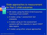 state approaches to measurement for part c child outcomes
