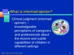 what is informed opinion